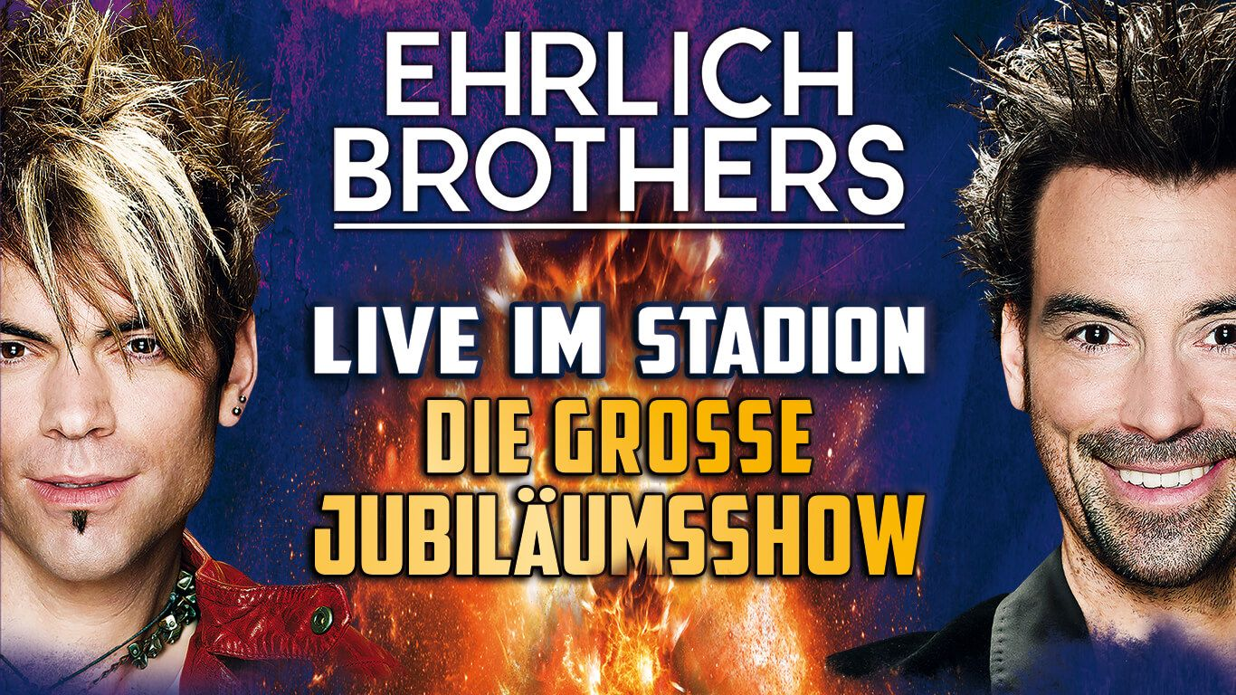 Ehrlich Brothers - Stadionshow Düsseldorf